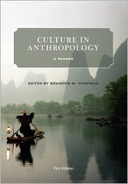 Culture in Anthropology Brandon Chapman